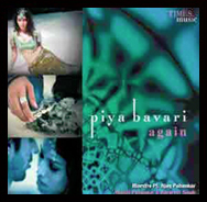 piya-bavri-again-song